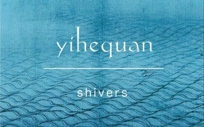 "Yihequan presents new downtempo single ""Shivers"""